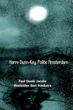 Harre Dunn-Key. Politie Amsterdam - Paul Dunki Jacobs (ISBN 9789402159837)