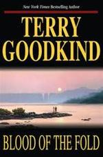 Blood of the fold - Terry Goodkind (ISBN 9780812551471)