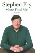 More Fool Me - Stephen Fry (ISBN 9780718179786)