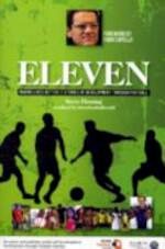 Eleven: Making lives better. 11 Stories of development through football - Steve Fleming, Streetfootballworld (ISBN 9781905411757)