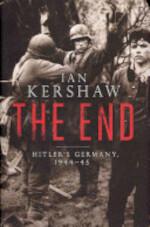 The End - Ian Kershaw (ISBN 9780713997163)