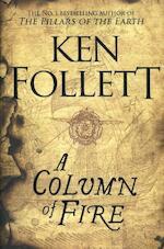 A Column of Fire - Ken Follett (ISBN 9781509857159)