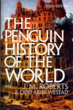 The Penguin History of the World - John Morris Roberts, Odd Arne Westad (ISBN 9781846144424)