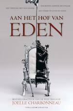 Aan het hof van Eden - Joelle Charbonneau (ISBN 9789045215037)