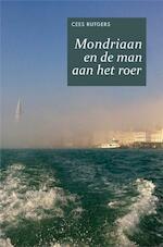 Mondriaan en de man aan het roer - Cees Rutgers (ISBN 9789402166217)