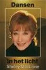 Dansen in het licht - Shirley Maclaine, Jacqueline Moonen (ISBN 9789020247367)