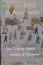 Kind in Auschwitz - Thomas Geve, Aafje Bruinsma (ISBN 9789051124187)