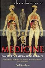 A Brief History of Medicine - Paul Strathern (ISBN 9781845291556)