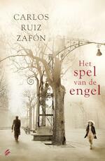 Het spel van de engel - Carlos Ruiz Zafón (ISBN 9789056723156)