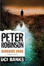 Dankbare dood - Peter Robinson (ISBN 9789400504158)