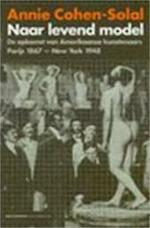 Naar levend model - Annie Cohen-Solal (ISBN 9789029072649)