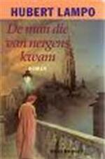 De man die van nergens kwam - Hubert Lampo (ISBN 9789029025485)