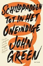 Schildpadden tot in het oneindige - John Green (ISBN 9789025769079)