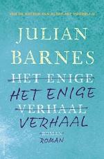 Het enige verhaal - Julian Barnes (ISBN 9789025452087)