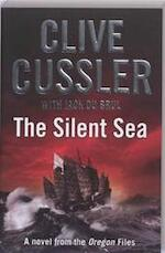 The Silent Sea - Clive Cussler, Jack Du Brul (ISBN 9780718155865)