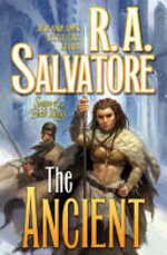 The Ancient - R. A. Salvatore (ISBN 9780765317896)