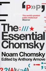 The Essential Chomsky - Noam Chomsky, Anthony Arnove (ISBN 9781847920645)