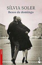Besos de domingo - Silvia Soler (ISBN 9788423353156)