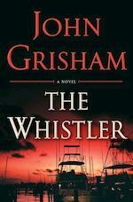 The Whistler - John Grisham (ISBN 9780399565205)