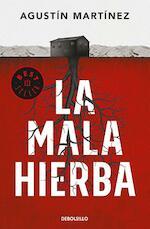 La mala hierba - Agustín Martínez (ISBN 9788466343701)