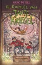 De formule van tante Kriegel - Marc De Bel, Jan Bosschaert (ISBN 9789076827049)
