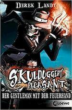 Skulduggery Pleasant 01. Der Gentleman mit der Feuerhand - Derek Landy (ISBN 9783785572689)