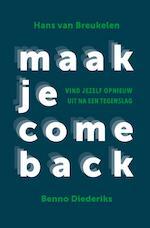 Maak je comeback - Hans van Breukelen, Benno Diederiks (ISBN 9789492528346)