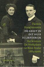 De geest in dit huis is liefderijk - Daniela Hooghiemstra (ISBN 9789029586146)