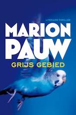 Grijs gebied - Marion Pauw (ISBN 9789026342202)