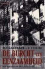 De burcht van eenzaamheid - Jonathan Lethem, Ed van Eeden (ISBN 9789044603194)