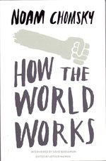 How the World Works - Noam Chomsky (ISBN 9780241304112)