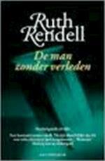 De man zonder verleden - Ruth Rendell, Hugo Kuipers (ISBN 9789027465122)