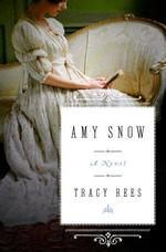 Amy Snow - Tracy Rees (ISBN 9781501128370)