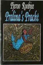 Pralina's pracht - Pjeroo Roobjee (ISBN 9789069450902)
