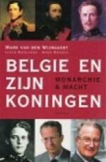 België en zijn koningen - Mark van den Wijngaert, Lieve Beullens, Dana Brants (ISBN 9789052405704)
