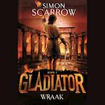 Gladiator Boek 4 - Wraak - Simon Scarrow (ISBN 9789025770495)