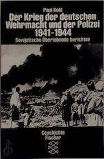 Der Krieg der deutschen Wehrmacht und der Polizei, 1941-1944 - Paul Kohl (ISBN 9783596123063)