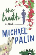 The Truth - Michael Palin (ISBN 9780297860228)
