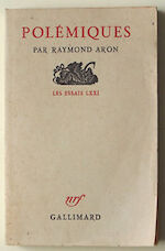 Polémiques - Raymond Aron
