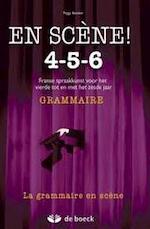 En scène! 4-5-6 - grammaire - Batsleer (ISBN 9789045527703)