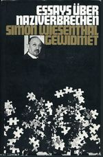 Essays über Naziverbrechen Simon Wiesenthal gewidmet. - Simon Wiesenthal