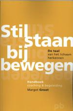 Stilstaan bij bewegen - Margot Groot (ISBN 9789491591013)