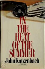 In the Heat of the Summer - John Katzenbach (ISBN 9780751516241)