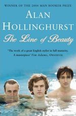 The line of beauty - Alan Hollinghurst (ISBN 9780330442534)