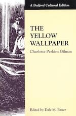 The Yellow Wallpaper - Charlotte Perkins Gilman (ISBN 9780312132927)