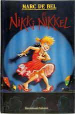 Nikki Nikkel - Marc de Bel (ISBN 9789065659064)