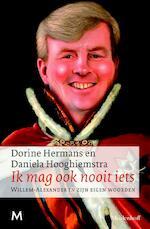 Ik mag ook nooit iets - Daniela Dorine / Hooghiemstra Hermans (ISBN 9789029087681)