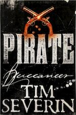 Buccaneer - Tim Severin (ISBN 9781447277453)