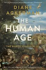 The Human Age - Diane Ackerman (ISBN 9780393240740)
