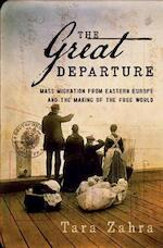 The Great Departure - Tara Zahra (ISBN 9780393078015)